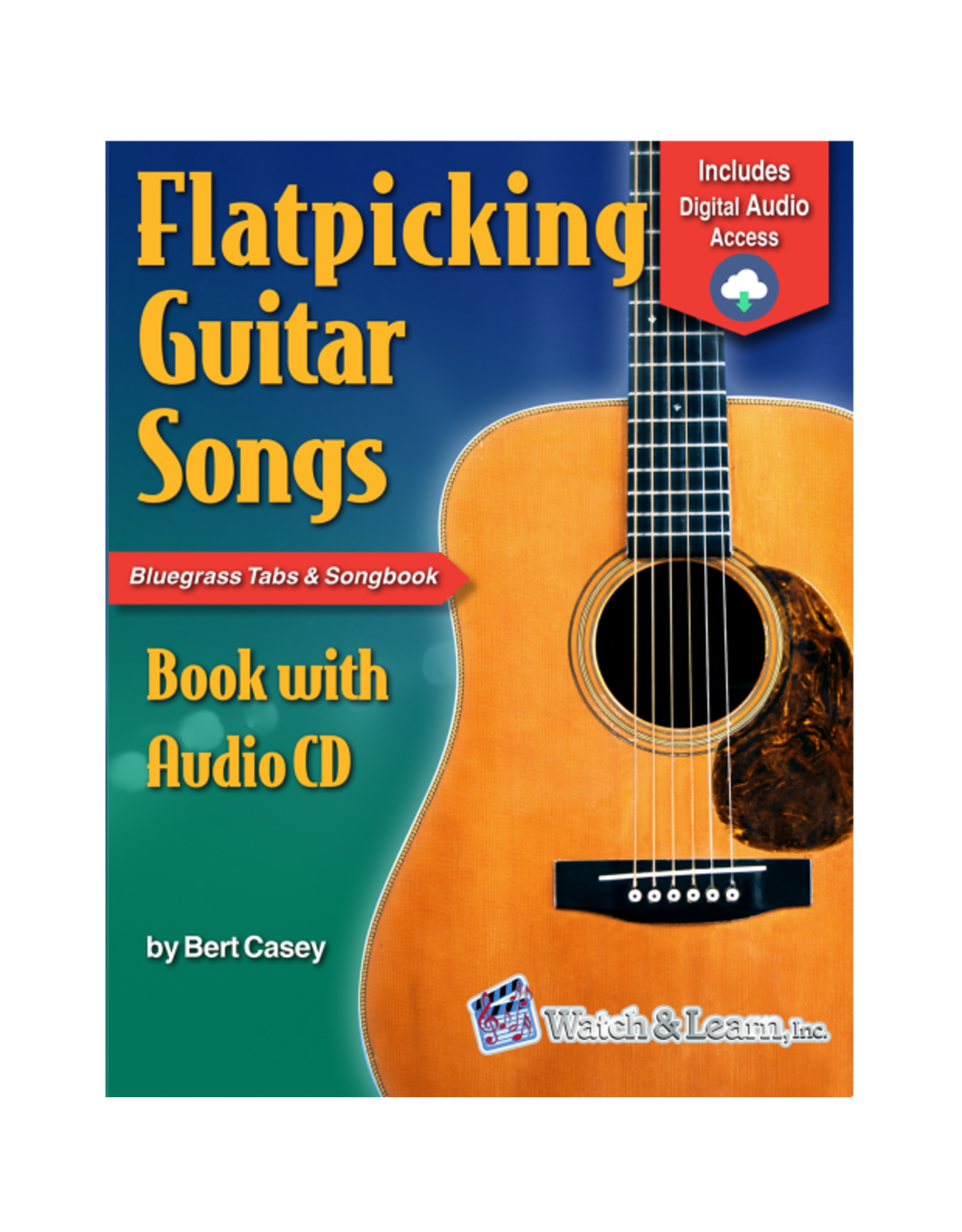 Watch & Learn Watch & Learn Flatpicking Guitar Songs