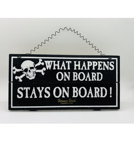 Treasure Chest HB WHAT HAPPENS ON BOARD WOOD SIGN