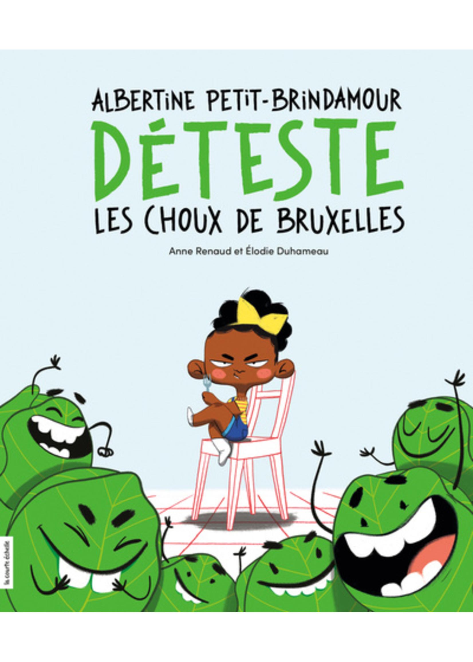 La courte échelle Albertine Petit-Brindamour déteste les choux de Bruxelles