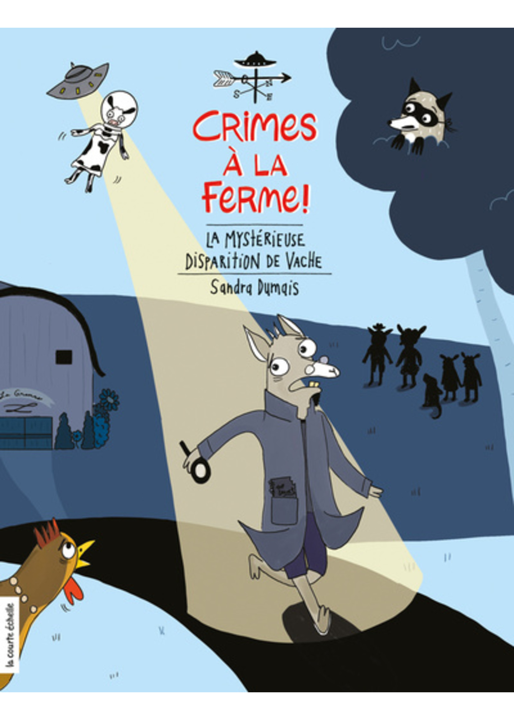 La courte échelle Crimes à la ferme -La mystérieuse disparition de vache