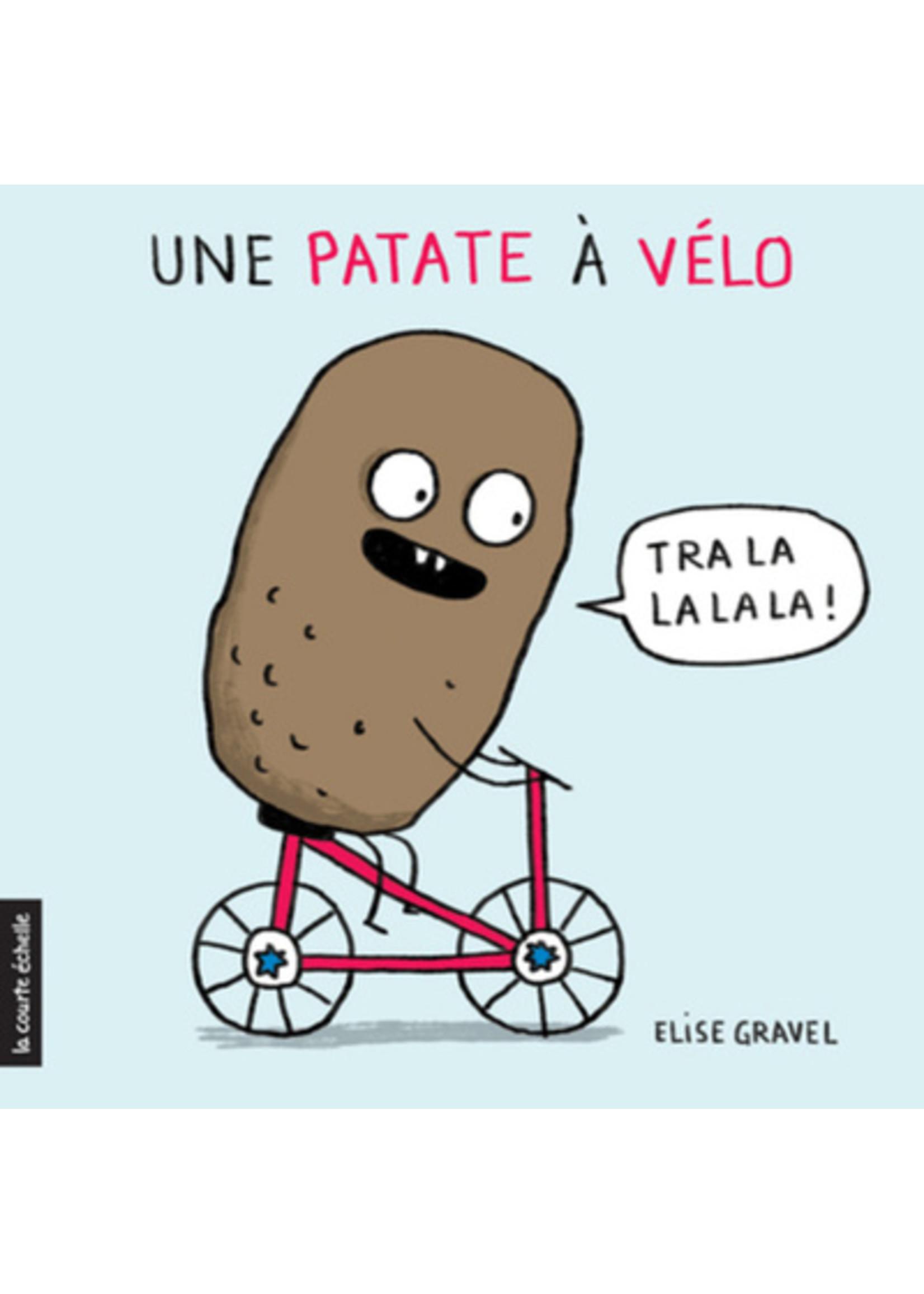 La courte échelle Une patate a vélo