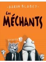 Scholastic Les méchants -Épisode 1