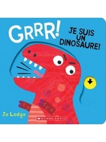 Scholastic Grrr! Je suis un dinosaure