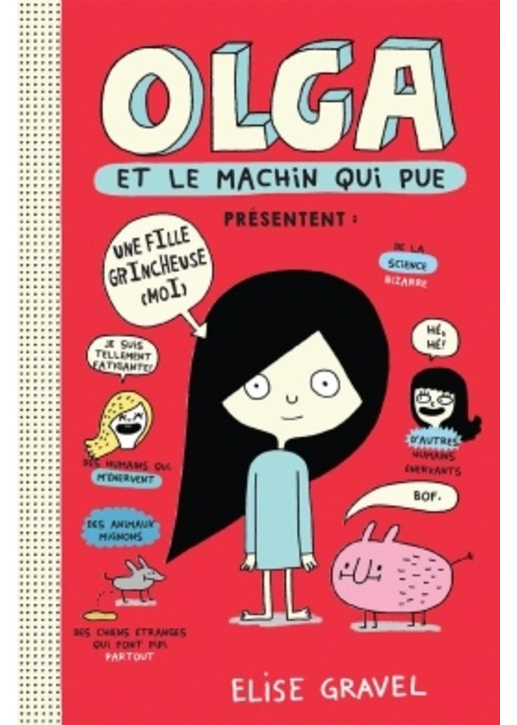 Scholastic Olga et le machin qui pue