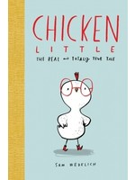 Scholastic Chicken Little   -The real and totally true tale