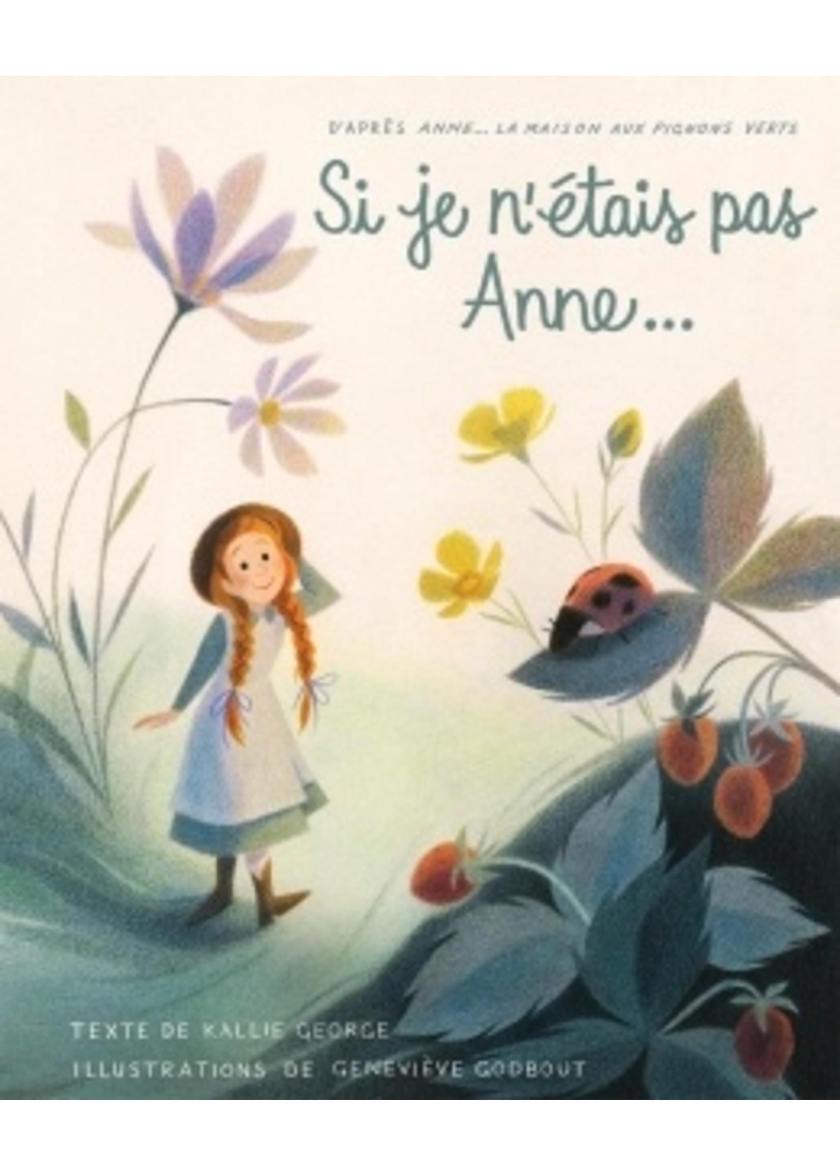 Scholastic Si je n'étais pas Anne...