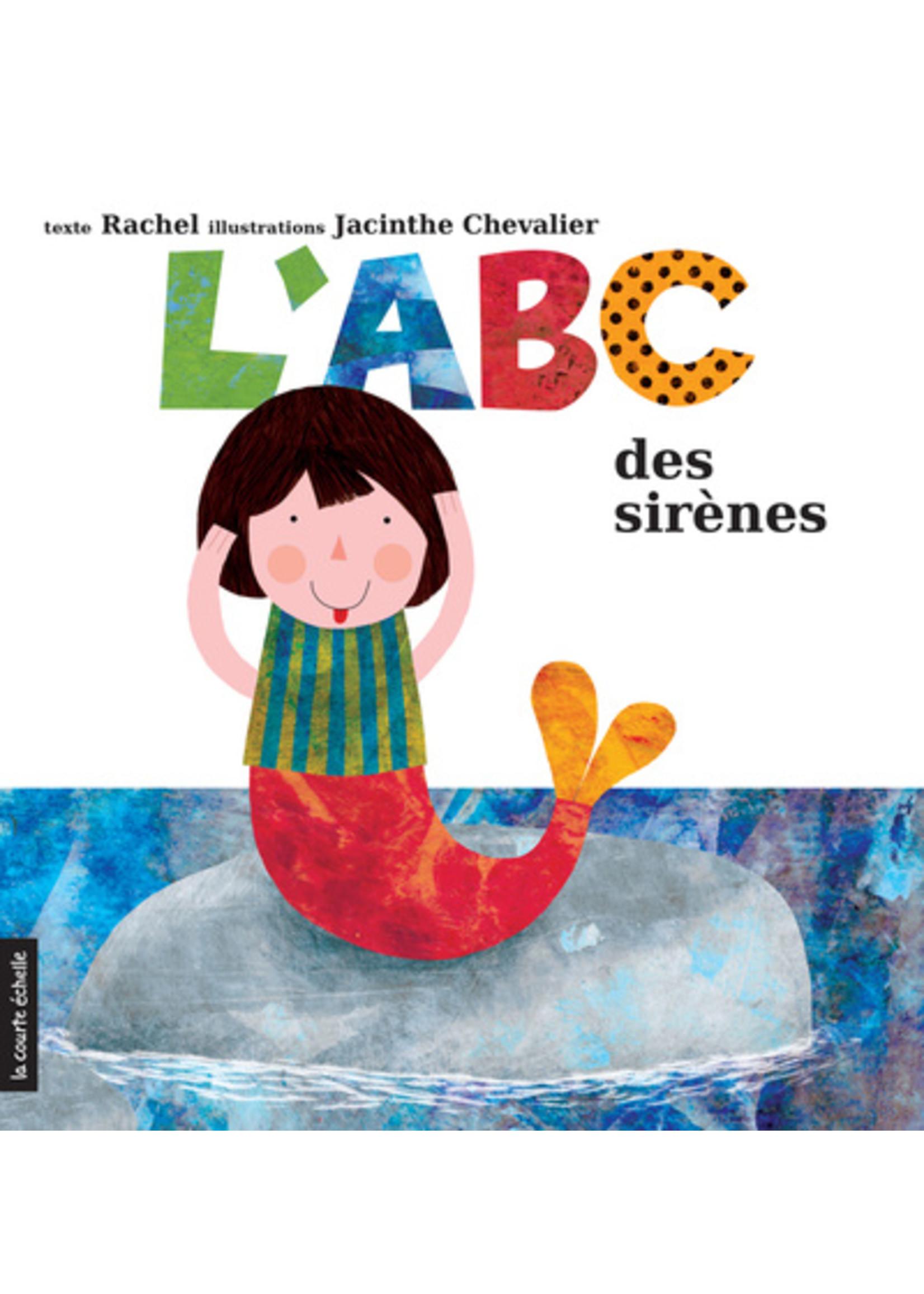 La courte échelle L'ABC des sirènes