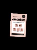 Les belles combines Les magnétos mes petites missions -Niveau 2