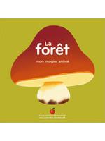 Gallimard Jeunesse La forêt   -Mon imagier animé