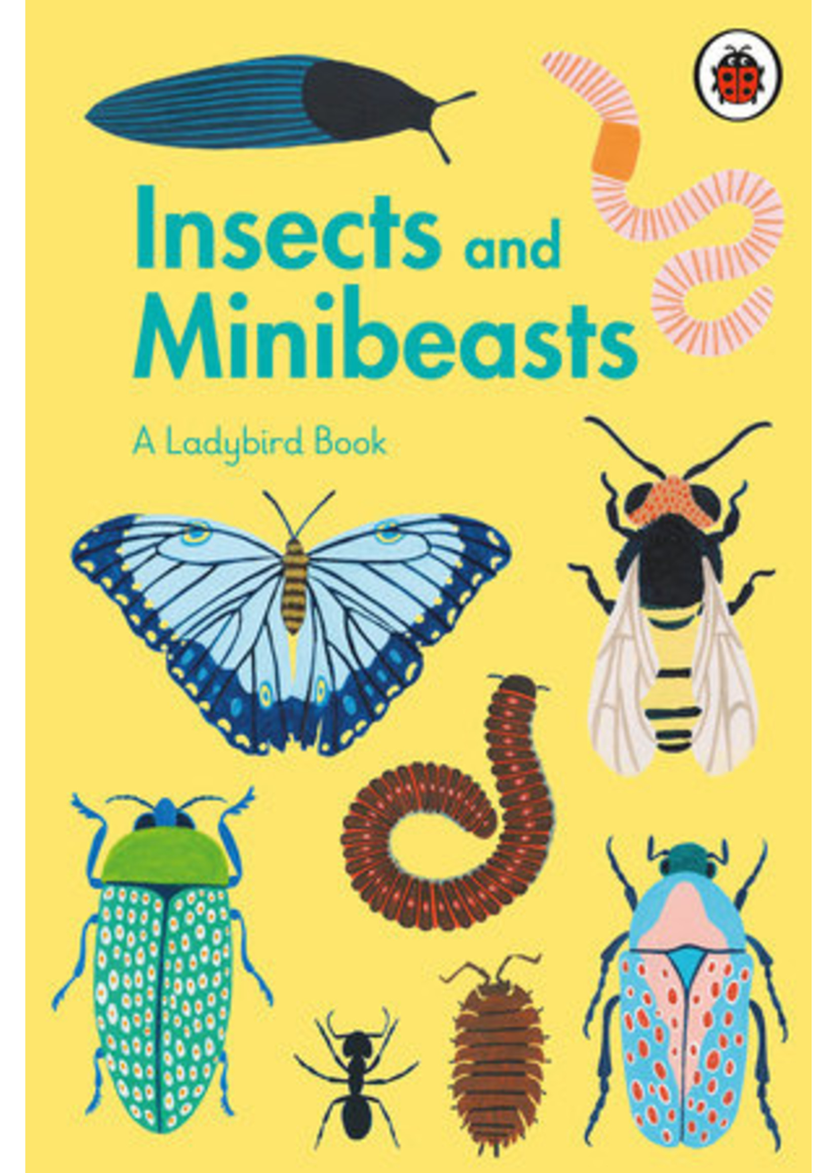 Ladybird A Ladybird Book: Insects and Minibeasts