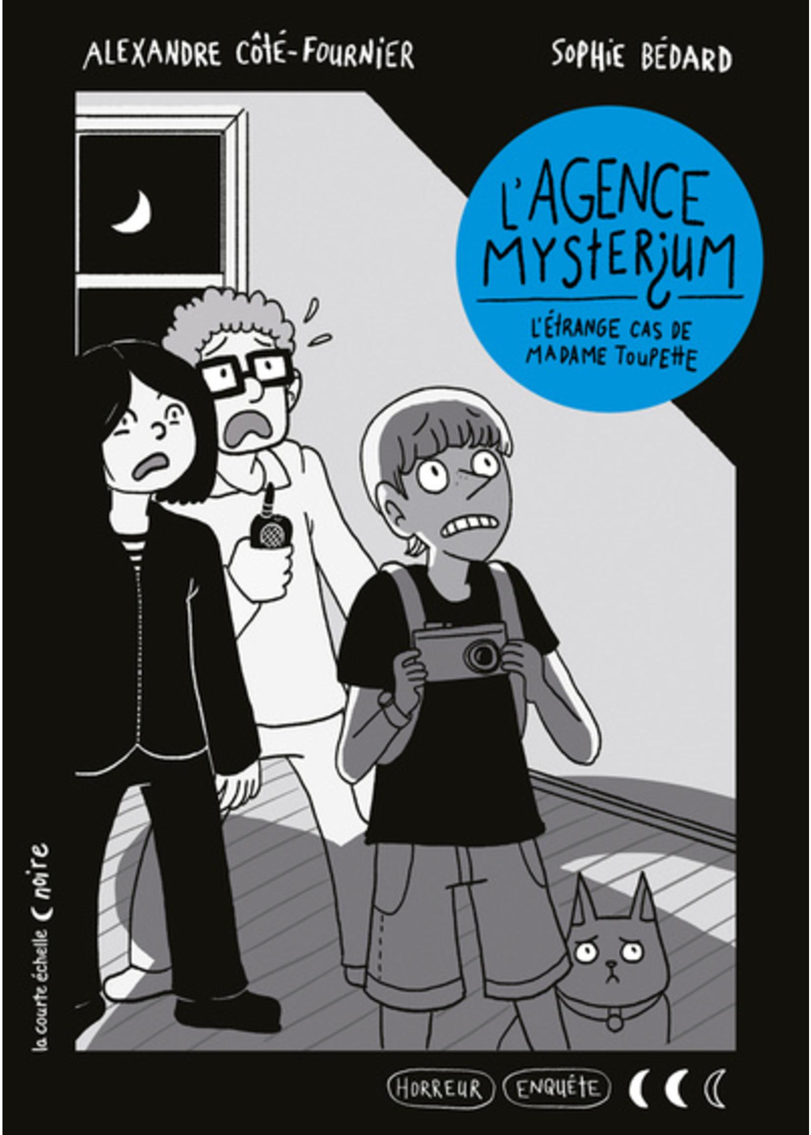 La courte échelle L'agence Mysterium    *L'étrange cas de madame Toupette