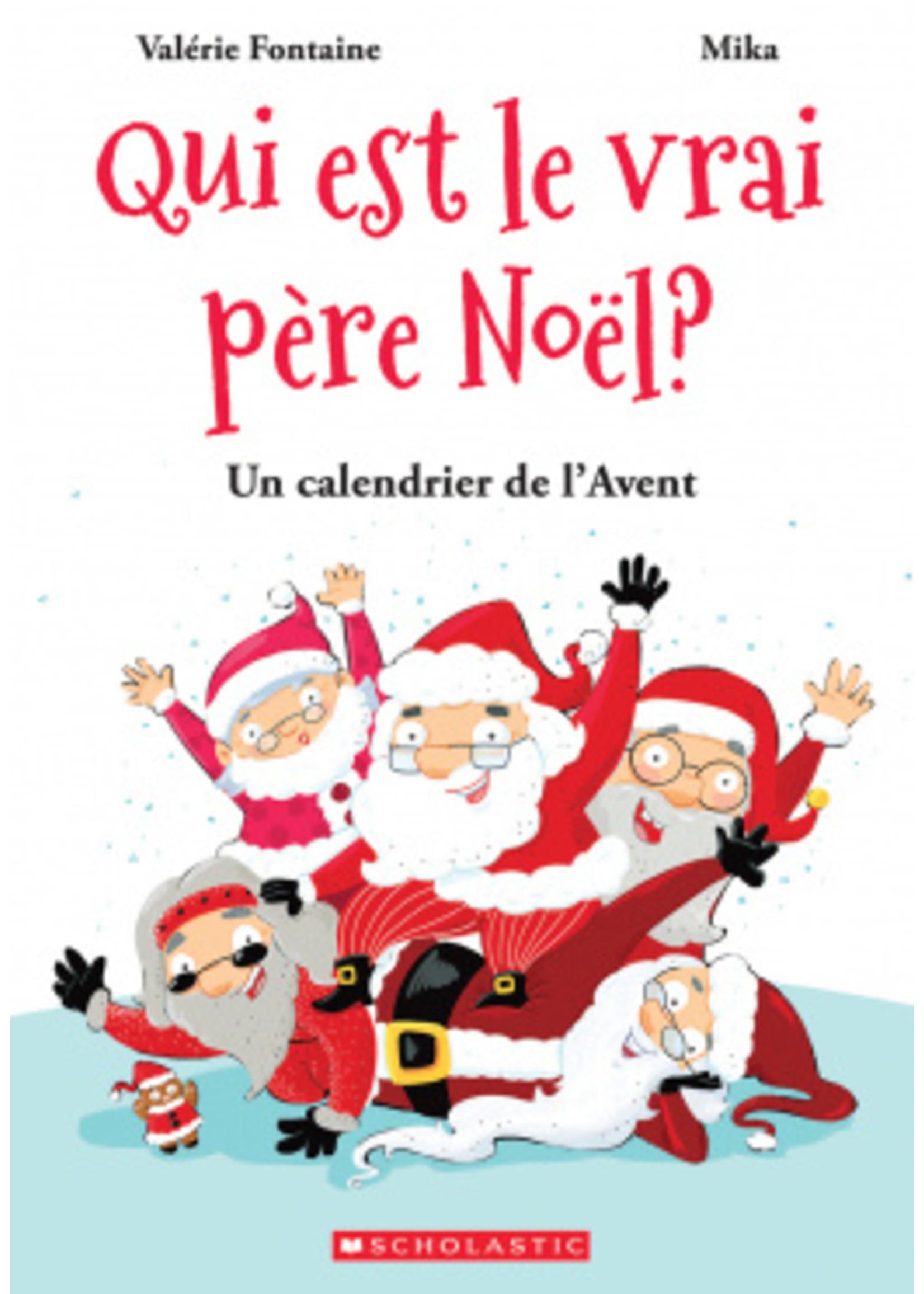 Scholastic Qui est le vrai Père Noël ?
