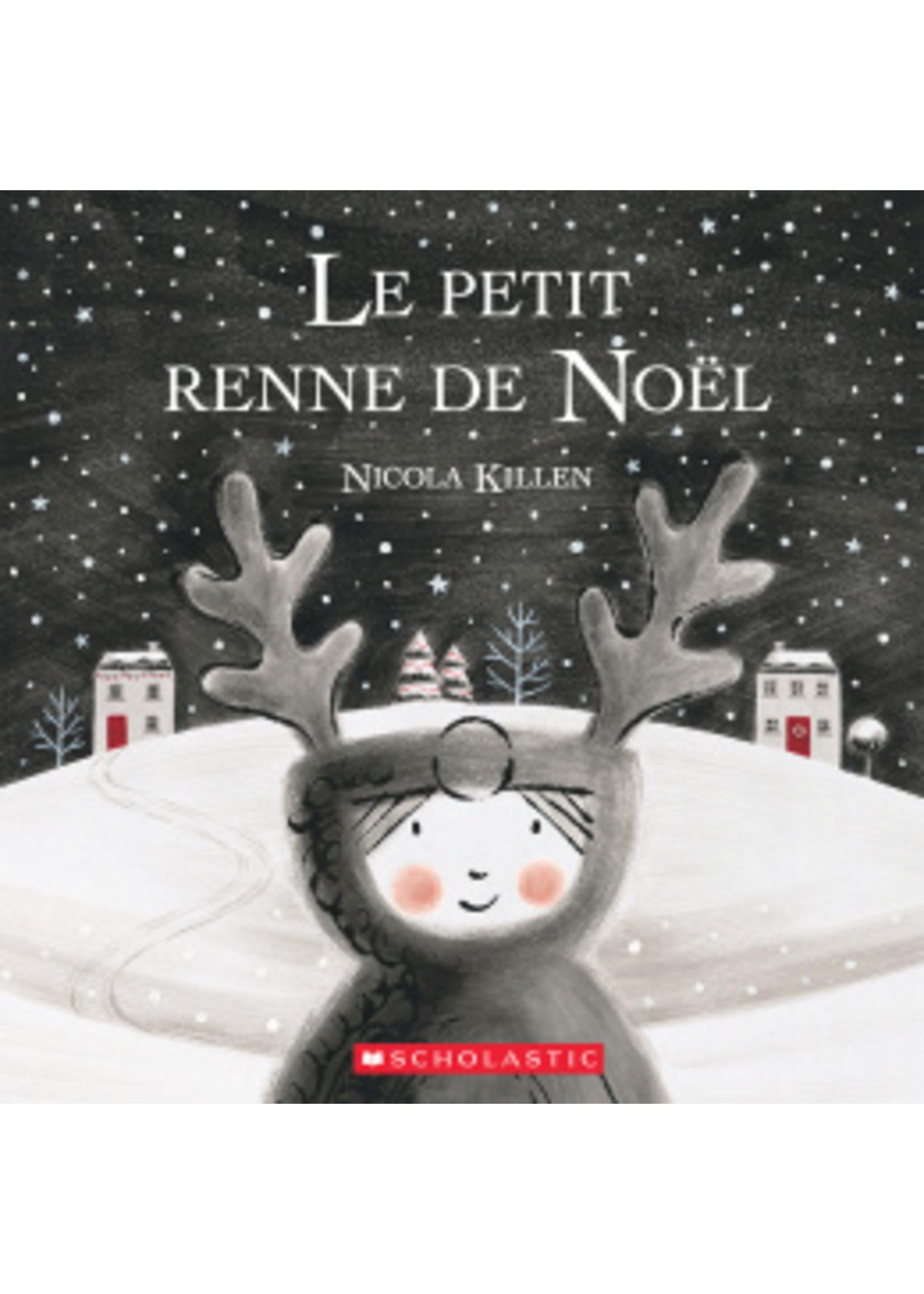 Scholastic Le petit renne de Noël