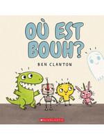 Scholastic Ou est Bouh?