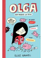 Scholastic Olga 3, Par dessus la tête!