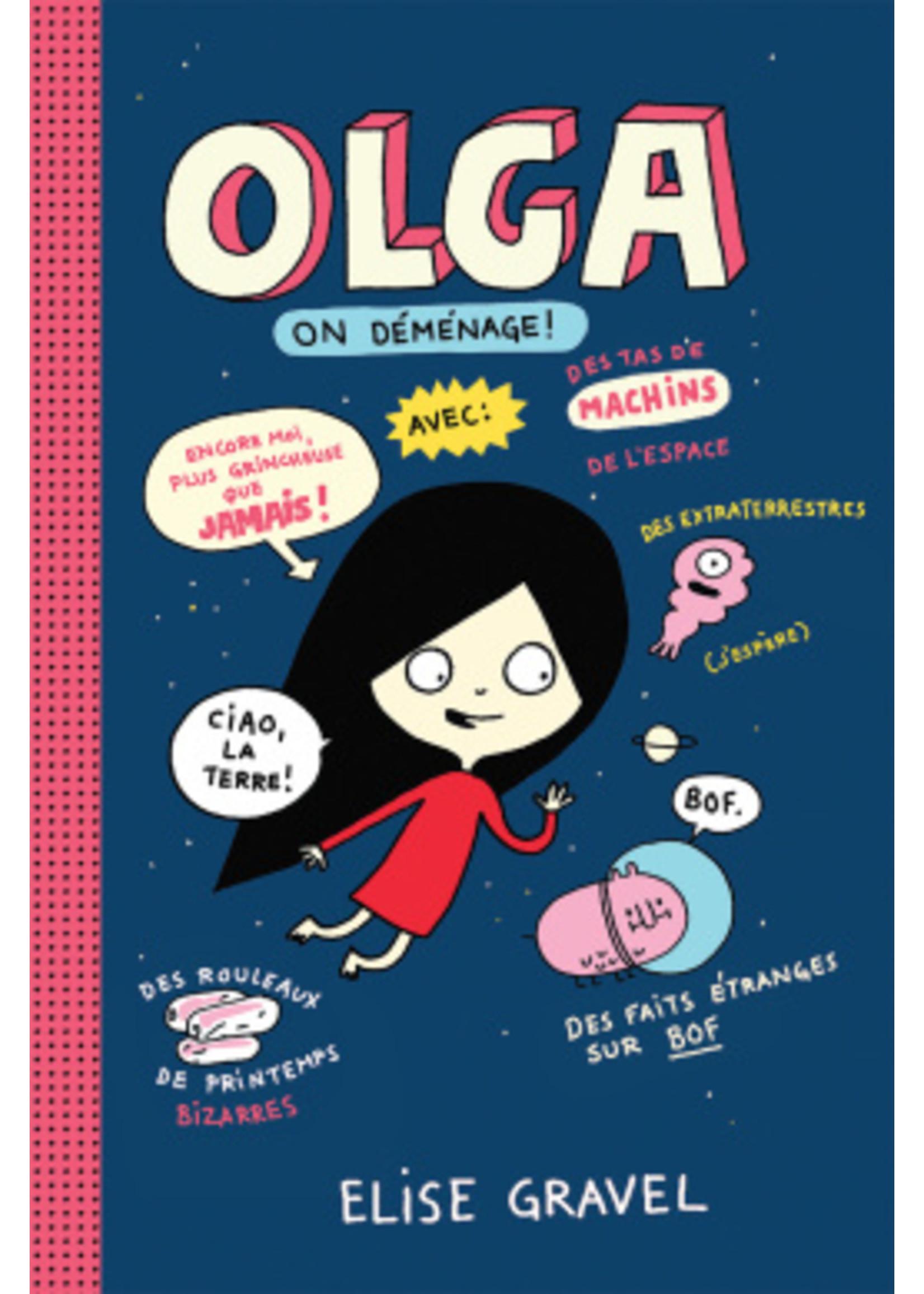 Scholastic Olga 2, On déménage