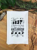 Screen Printed Dish Towel The Best Mornings Begin with a Hot Coffee and a Poop