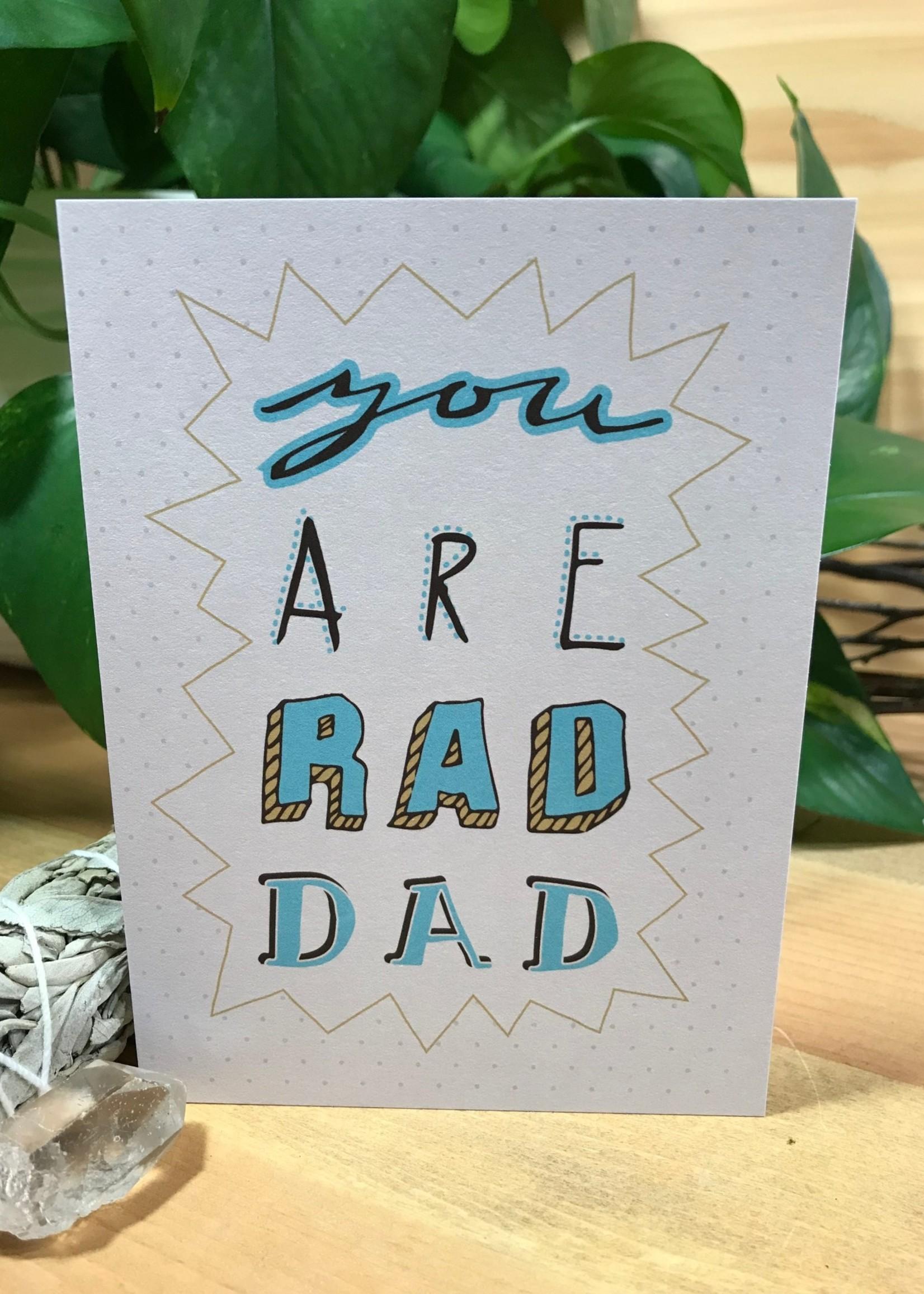 Greeting Card - You're Rad Dad