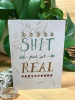 Greeting Card - Shit Just Got Real - Wedding