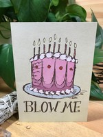Greeting Card - Blow Me