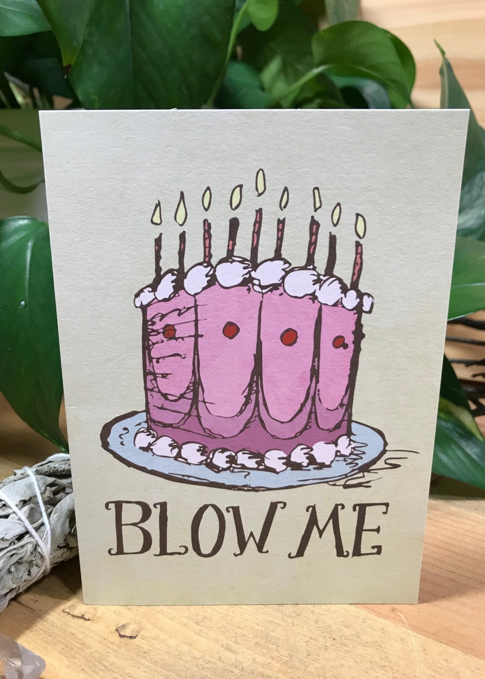 Greeting Card - Blow Me