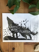 The Earth Has Music For Those Who Listen  Art Print