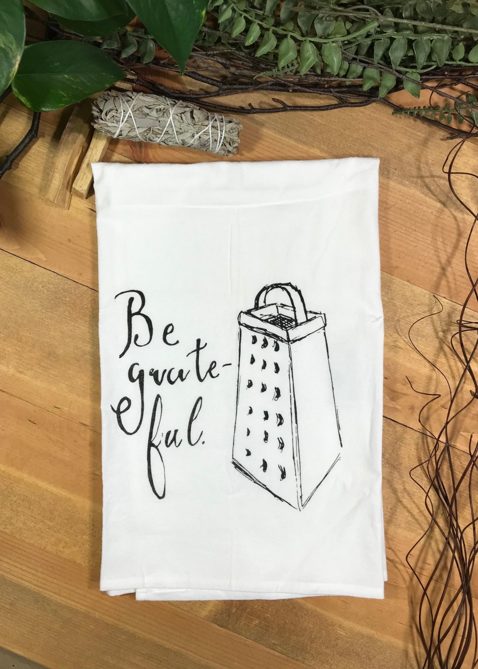 Screen Printed Dish Towel Be Grateful