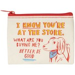 Blue Q I Know You're At The Store Coin Purse