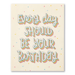 Love Muchly Every day should be your birthday.