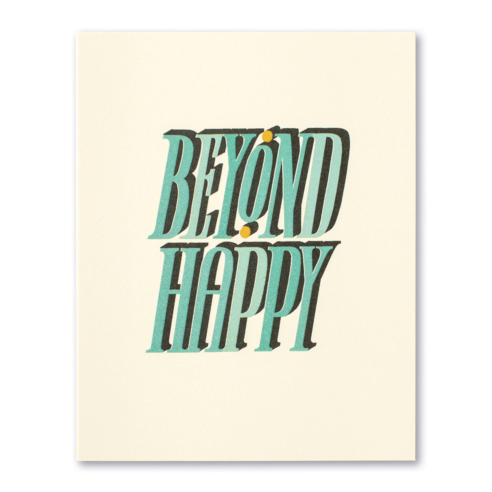 Love Muchly Beyond Happy.