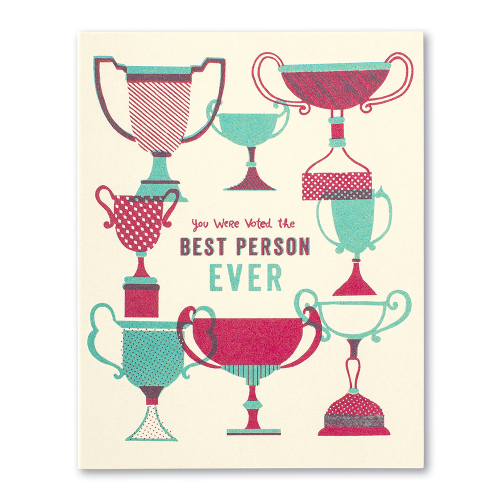 Love Muchly You were voted the best person ever.