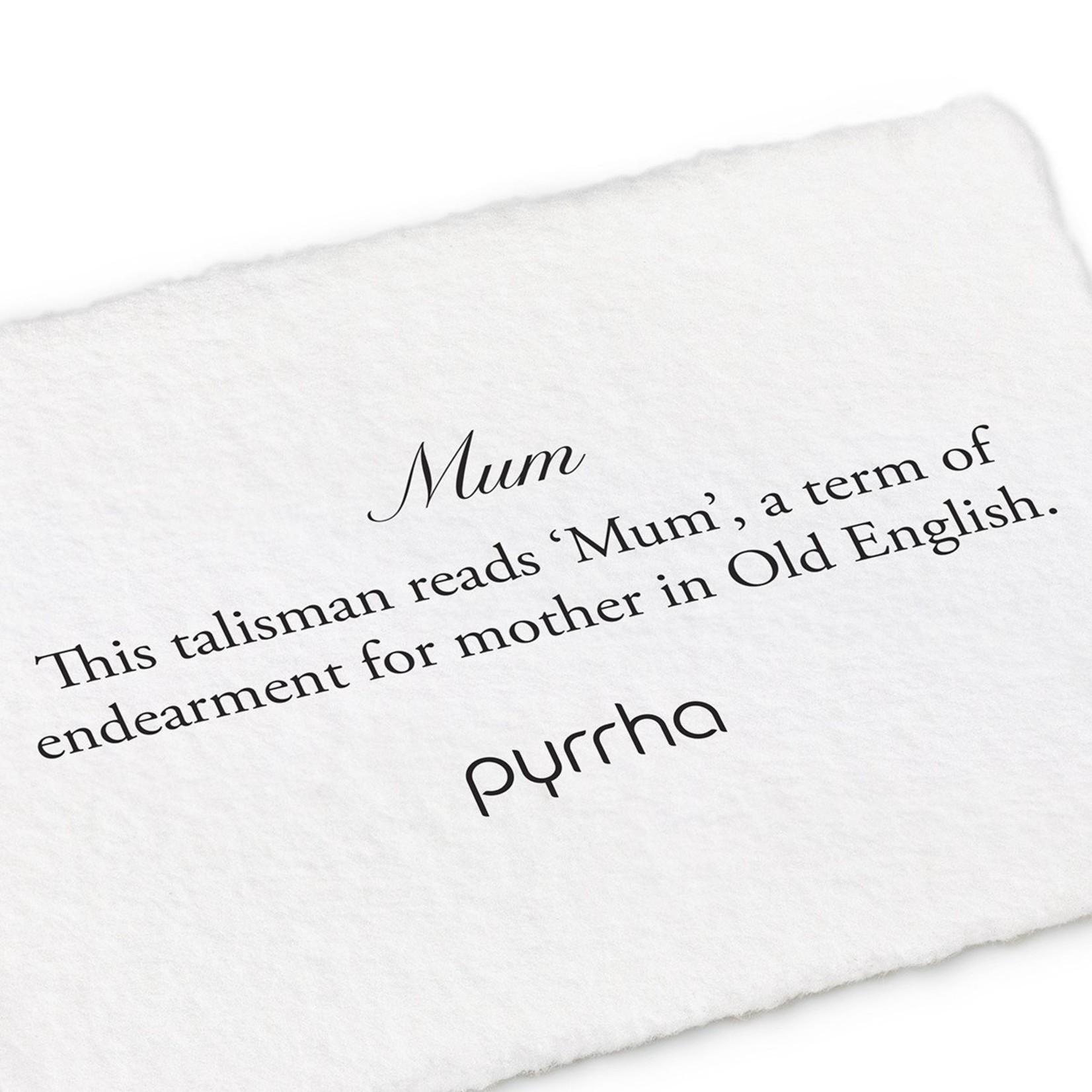 Pyrrha Mum Signature Talisman