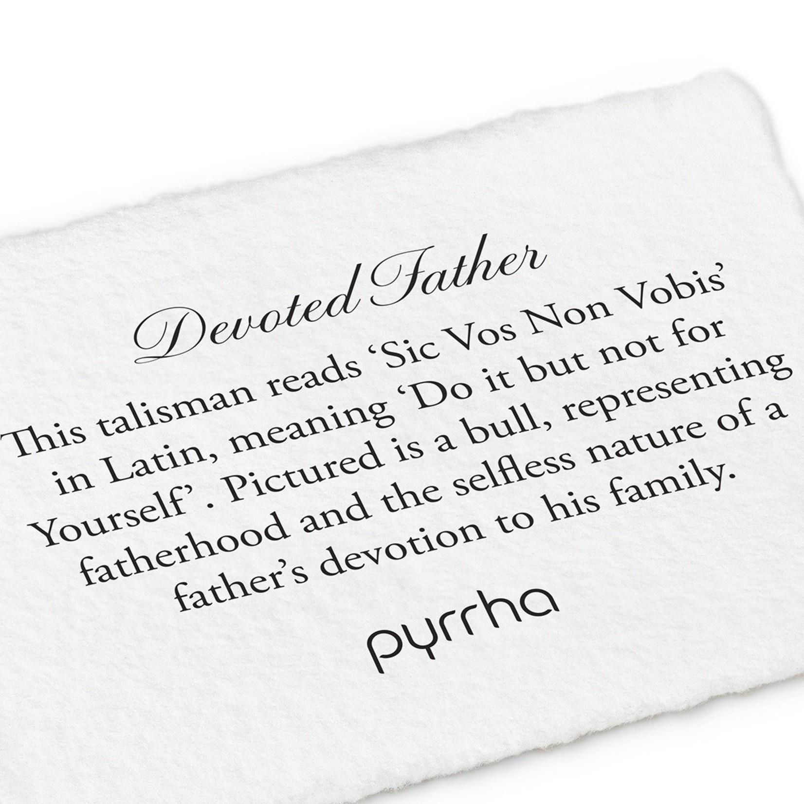 Pyrrha Devoted Father Signature Talisman