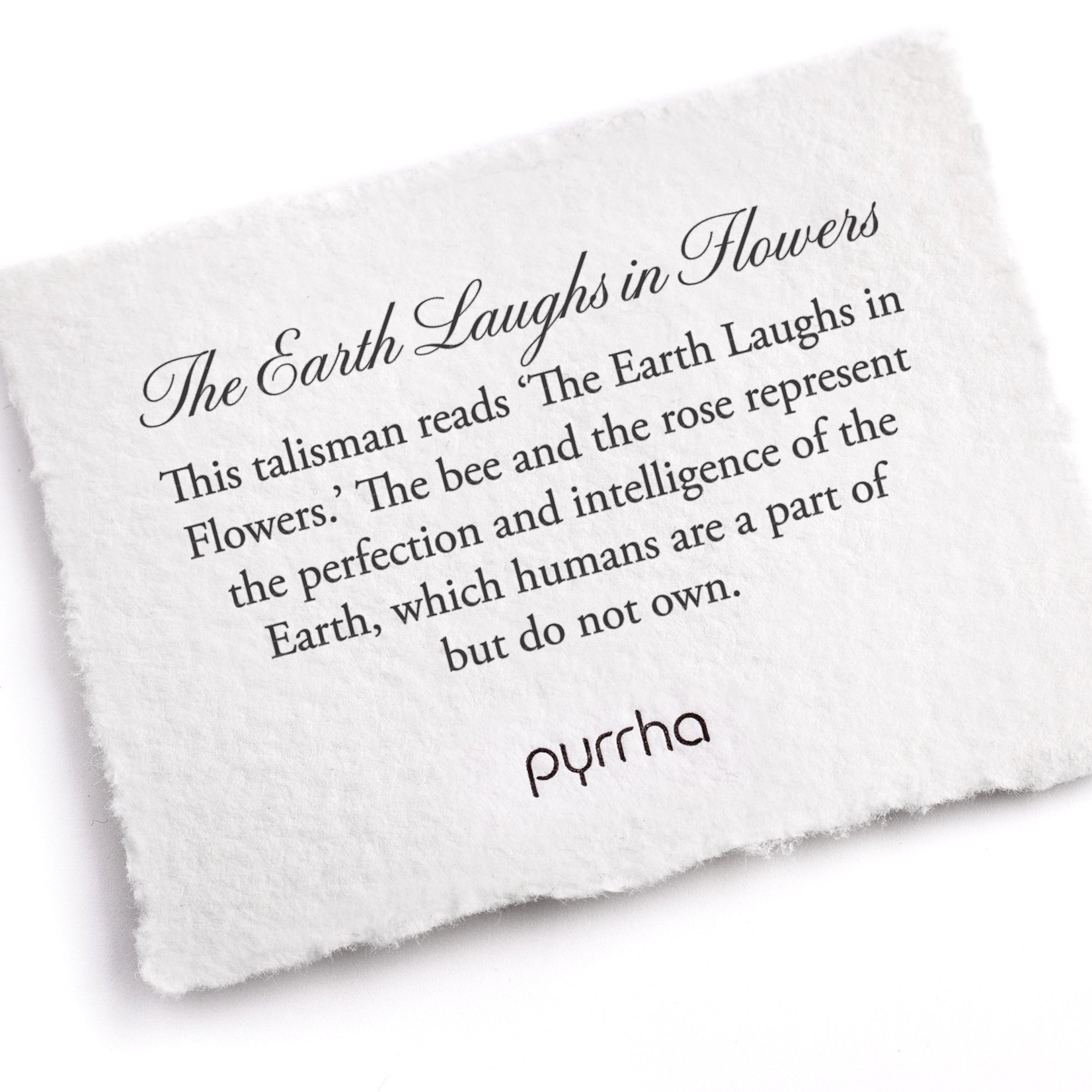 Pyrrha The Earth Laughs In Flowers Signature Talisman
