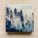 Cedar Mountain The Quieter You Become Art Block