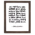 Cedar Mountain Matters Not Who (John Lennon) Framed Words