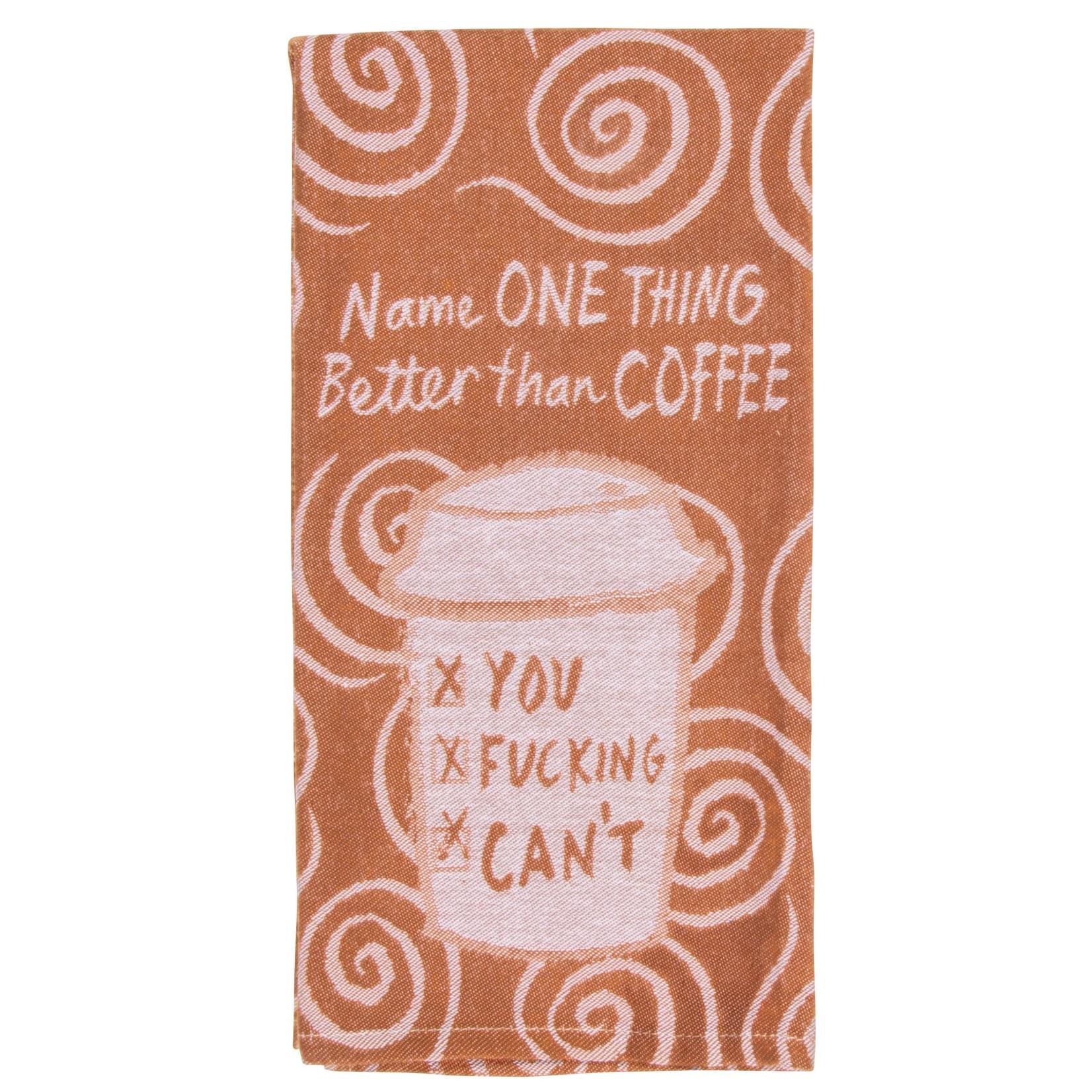 Blue Q Better Than Coffee Dish Towel