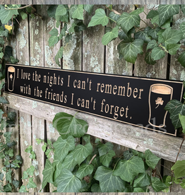 "PLAQUES, SIGNS & POSTERS ""I LOVE THE NIGHTS I CAN'T REMEMBER…"" CARVED WOOD PUB SIGN"