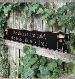 "PLAQUES, SIGNS & POSTERS ""THE DRINKS ARE COLD…"" CARVED WOOD PUB SIGN"
