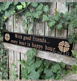 "PLAQUES, SIGNS & POSTERS ""WITH GOOD FRIENDS…"" CARVED WOOD SIGN"