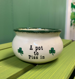 "DECOR ""A POT TO PISS IN"""