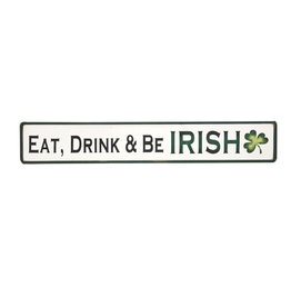 "PLAQUES & GIFTS ""EAT DRINK & BE IRISH"" WOODEN SIGN"