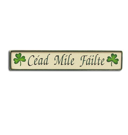 "PLAQUES, SIGNS & POSTERS ""CEAD MILE FAILTE"" WOODEN SIGN"