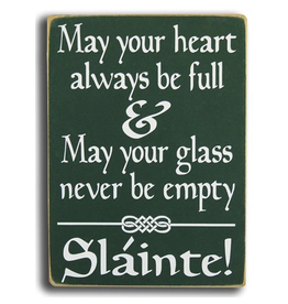 "PLAQUES, SIGNS & POSTERS ""MAY YOUR HEART..."" WOODEN SIGN"