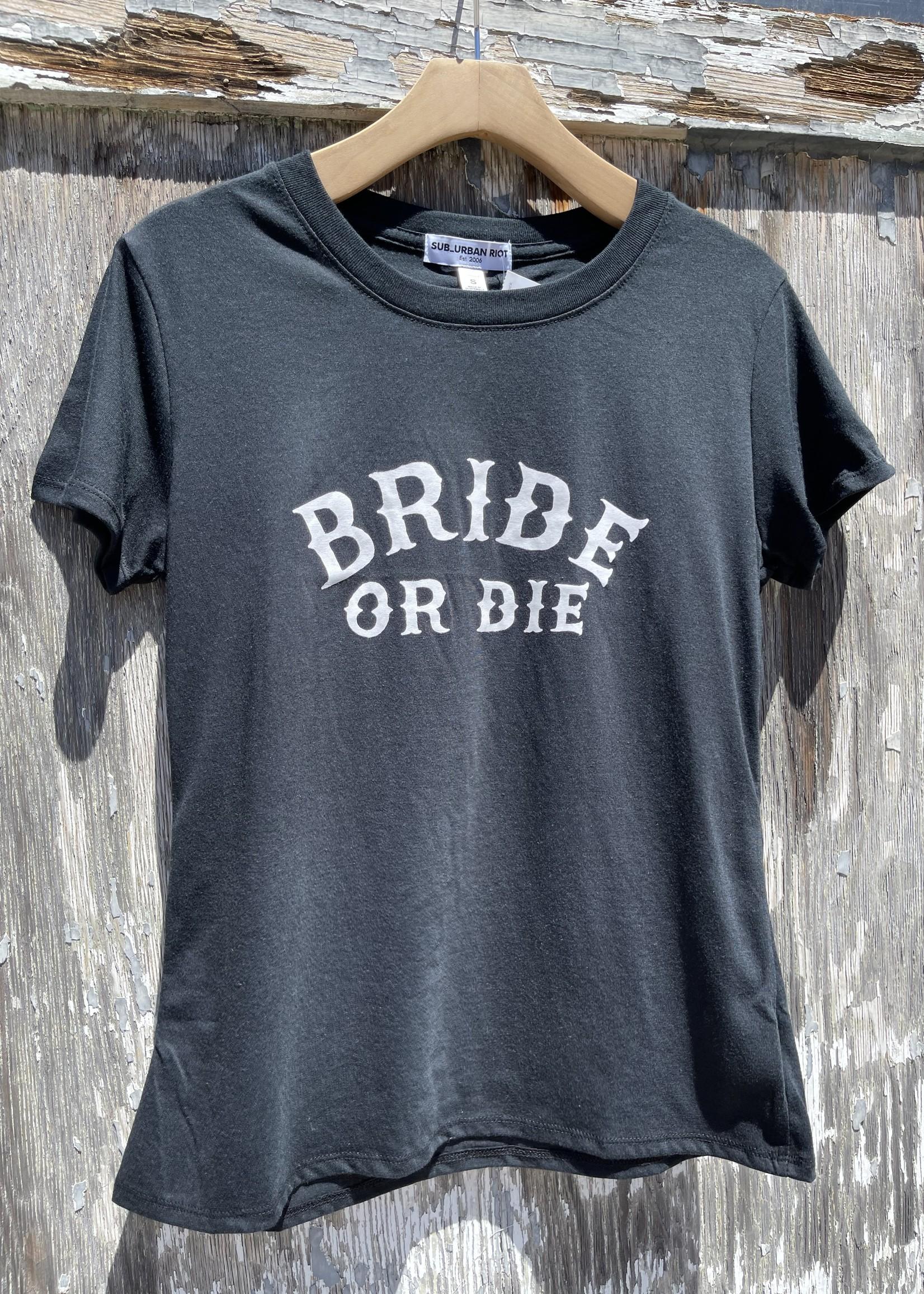 Bride Or Die Tee