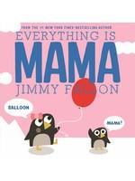 Macmillan Publishing Group LLC Jimmy Fallon - Everything is Mama