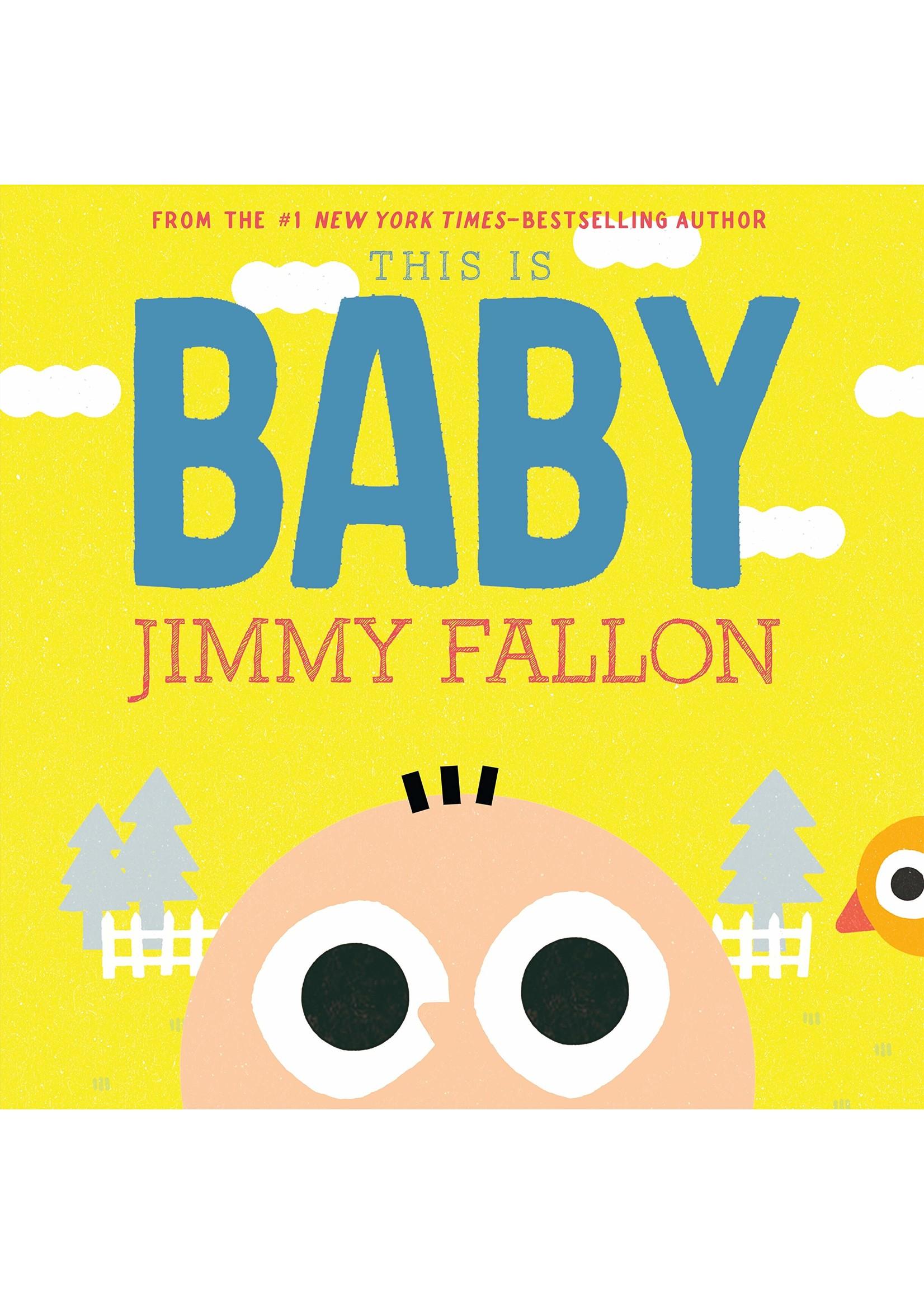 Macmillan Publishing Group LLC Jimmy Fallon - This is BABY
