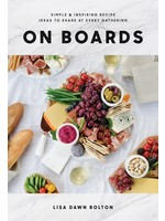 Penguin On Boards: Simple & Inspiring Recipe Ideas to Share at Every Gathering
