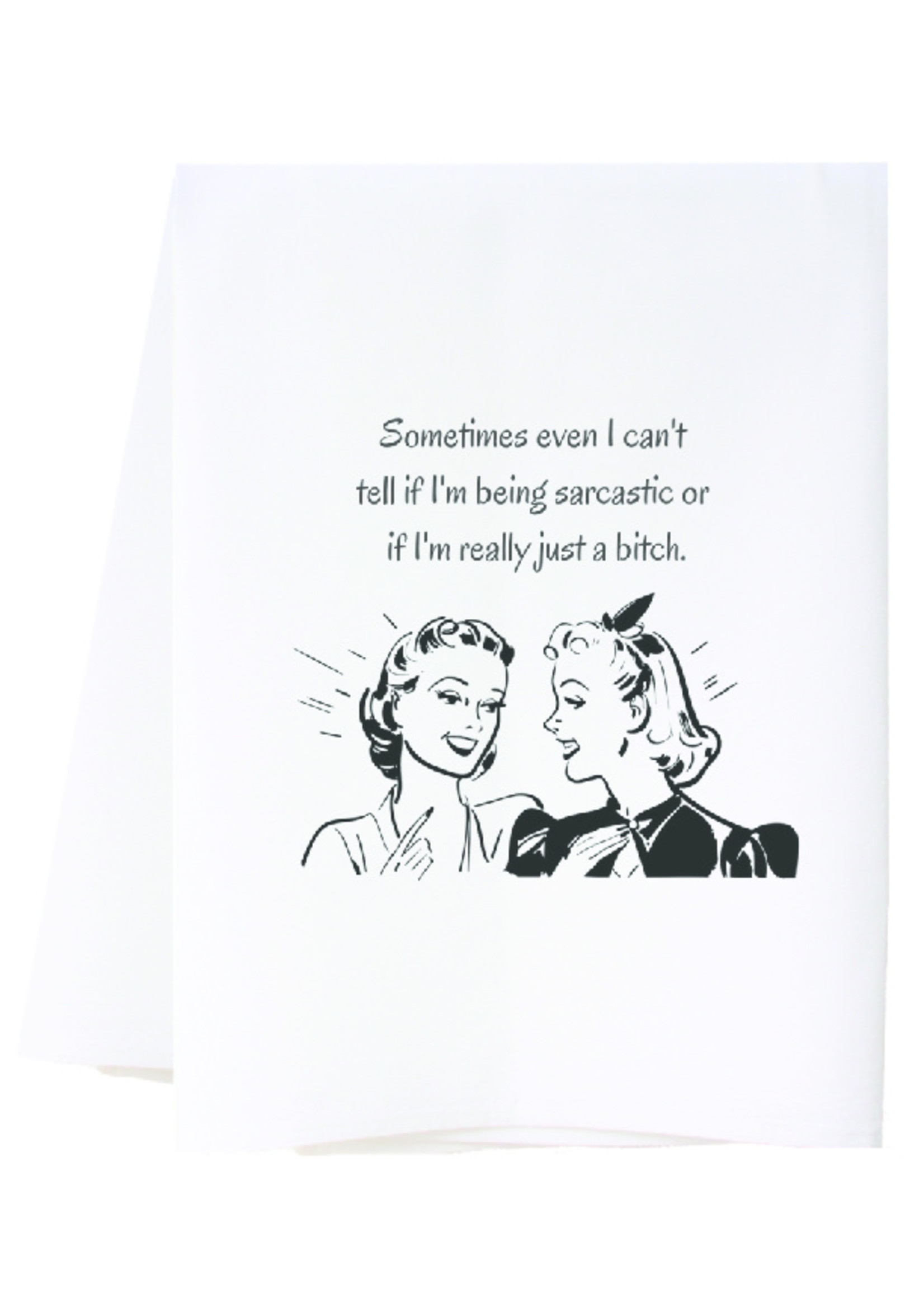 southern sisters Linen Towel - Being Sarcastic
