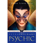 Llewellyn Worldwide Extraordinary Psychic:Proven Techniques to Master Your Natural Psychic Abilities